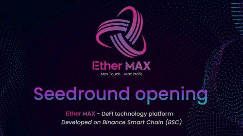 EtherMAX - Lanzamiento oficial de la plataforma tecnológica DeFi